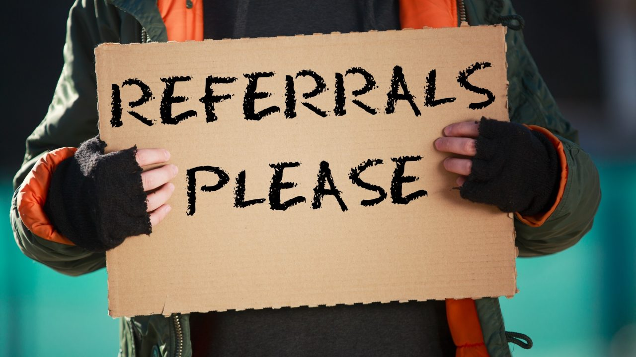 How to Ask for Referrals: DON'T BEG!