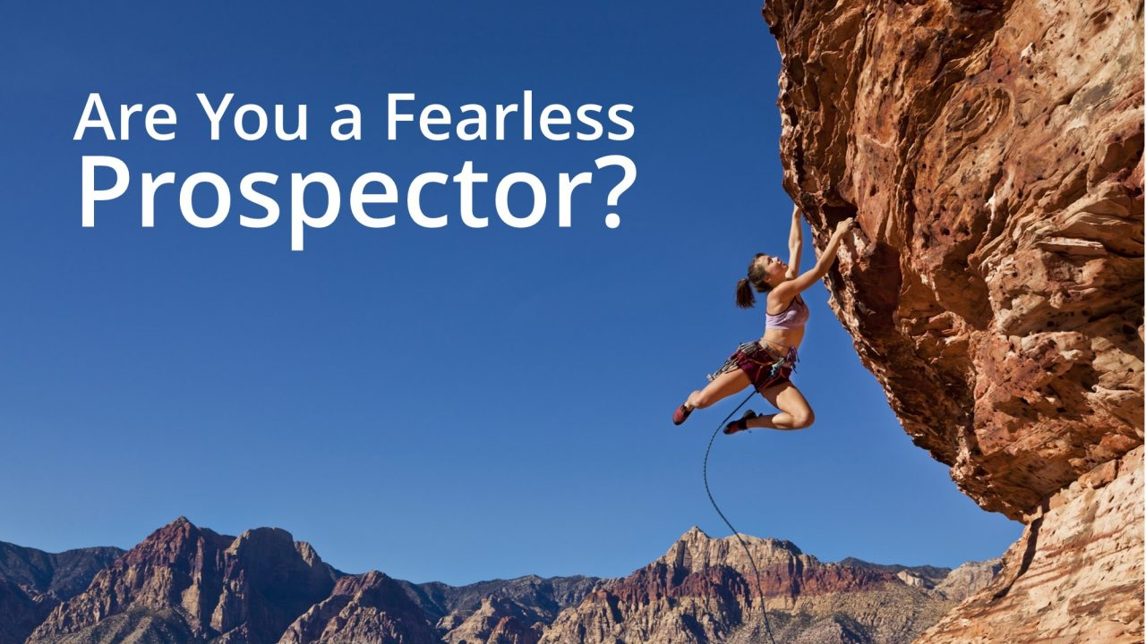 Take the Fear Out of Prospecting