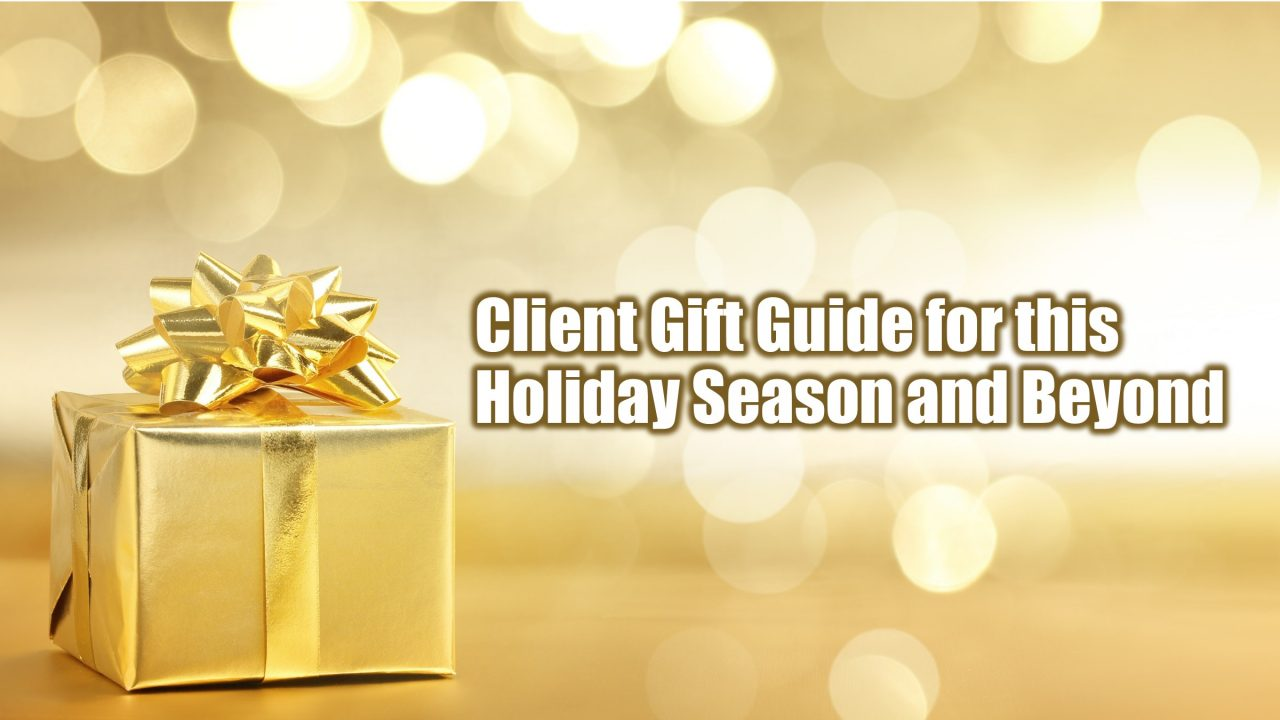 Bill Cates' 2016 Guide to Client Gifts at the Holidays & Beyond