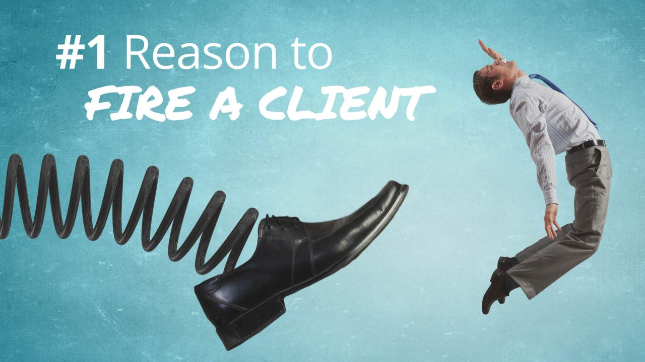 How to tell it's time to fire a client