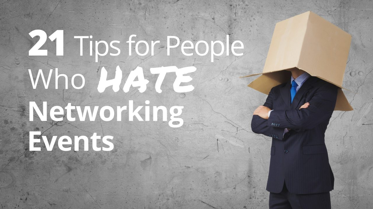 Strategies for People Who Hate Networking Events
