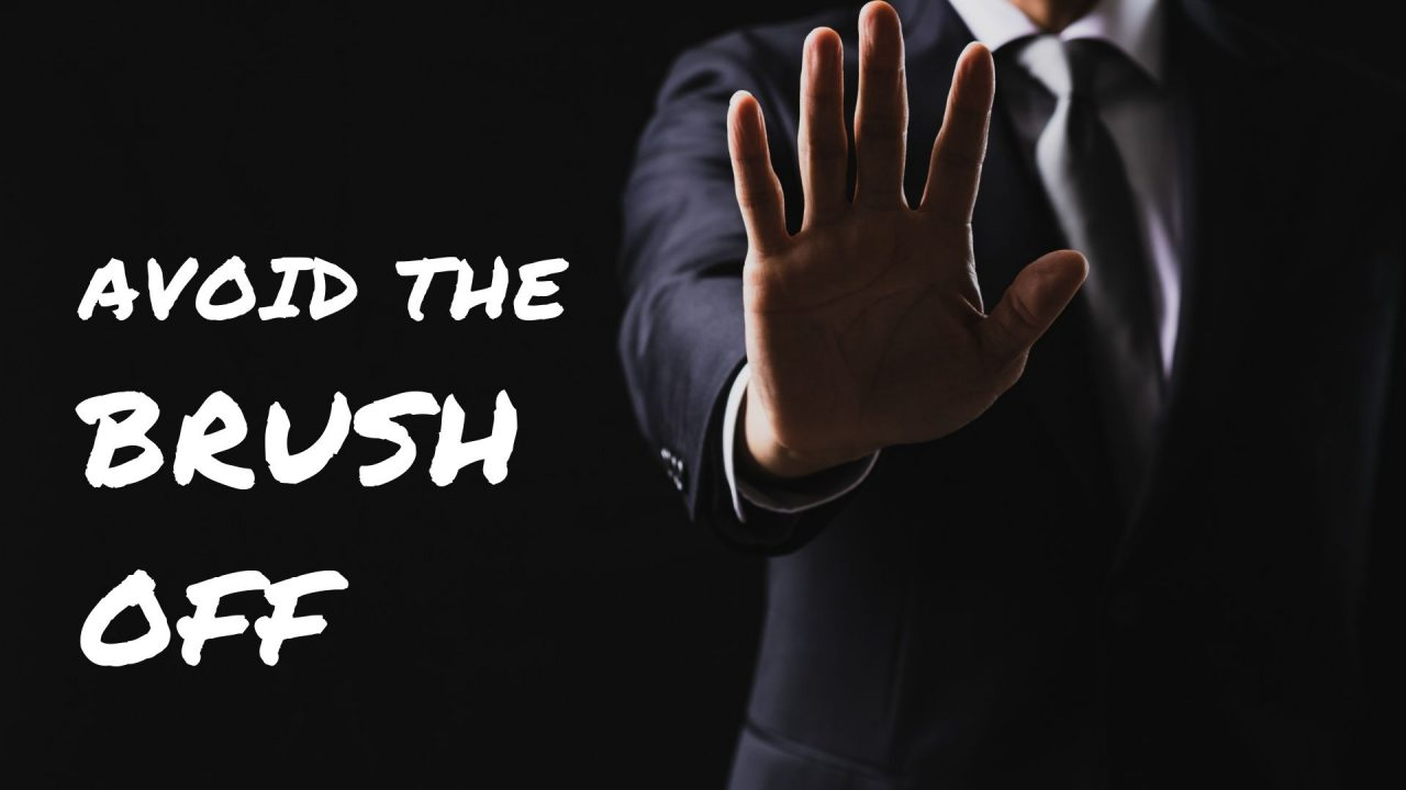 How to avoid the brush-off from referral prospects