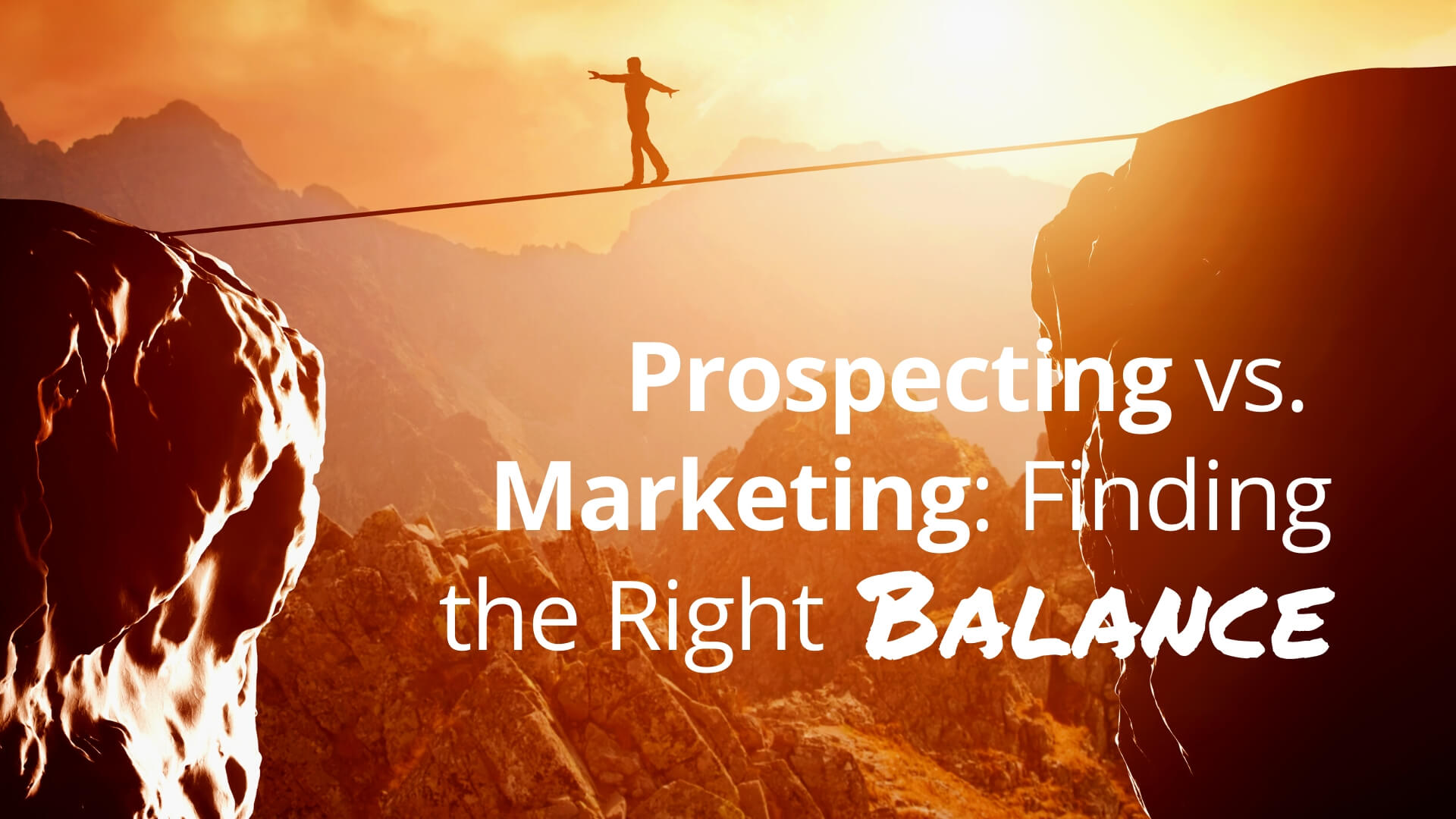 Prospecting vs Marketing