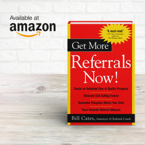 Get More Referrals Now